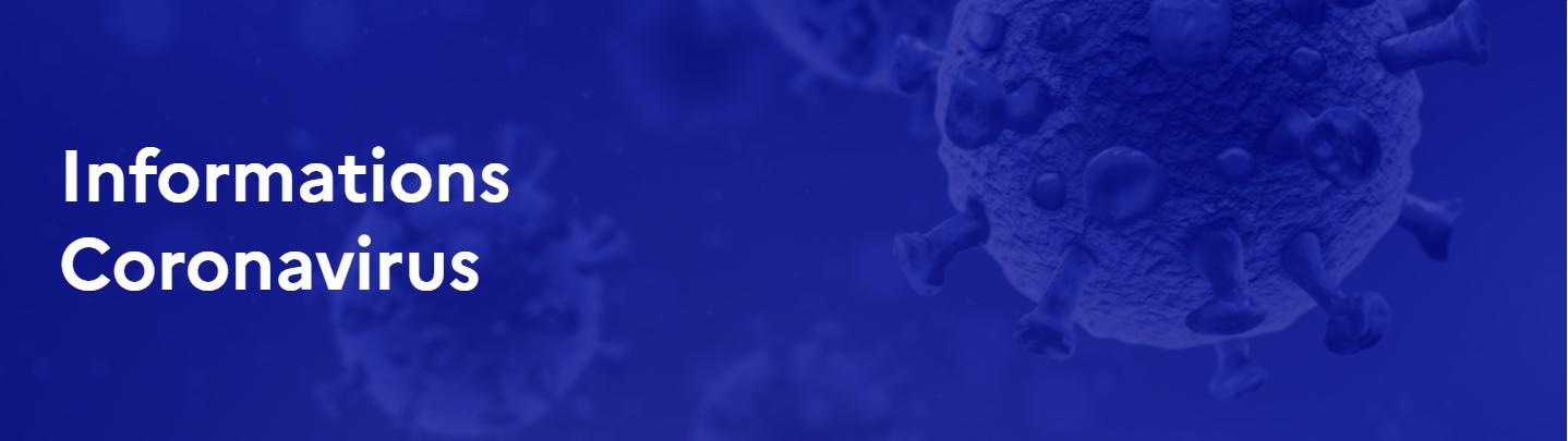 Informations Coronavirus et justificatifs de déplacement